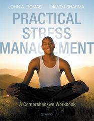 Practical Stress Management 6th Edition 9780321883643 0321883640