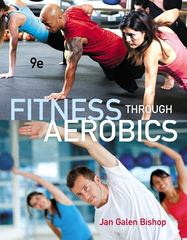 Fitness through Aerobics 9th Edition 9780321884527 0321884523