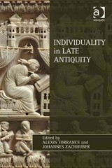 Individuality in Late Antiquity 1st Edition 9781317117100 1317117107