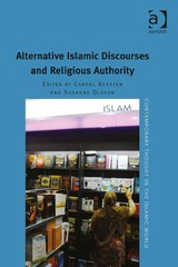 Alternative Islamic Discourses and Religious Authority 1st Edition 9781317182535 1317182537