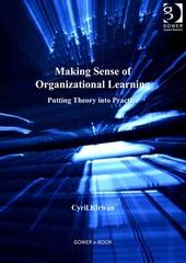 Making Sense of Organizational Learning 1st Edition 9781317102229 1317102223