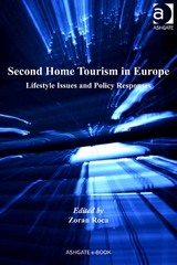 Second Home Tourism in Europe 1st Edition 9781317058519 1317058518
