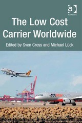 The Low Cost Carrier Worldwide 1st Edition 9781317025061 1317025067