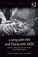 Living with HIV and Dying with AIDS 1st Edition 9781409431121 1409431126