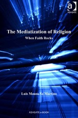 The Mediatization of Religion 1st Edition 9781317024286 1317024281