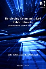 Developing Community-Led Public Libraries 1st Edition 9781317151906 1317151909