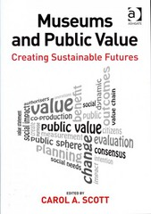 Museums and Public Value 1st Edition 9781317092896 1317092899