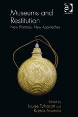 Museums and Restitution 1st Edition 9781317092865 1317092864