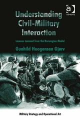 Understanding Civil-Military Interaction 1st Edition 9781317005117 1317005112