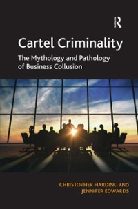 Cartel Criminality 1st Edition 9781409425298 1409425290
