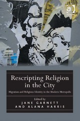 Rescripting Religion in the City 1st Edition 9781317065685 1317065689