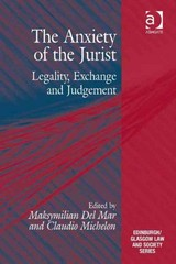 The Anxiety of the Jurist 1st Edition 9781317044925 1317044924