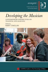 Developing the Musician 1st Edition 9781317151784 131715178X