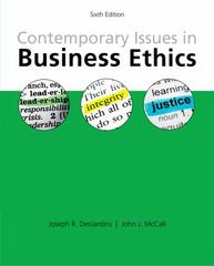 Contemporary Issues in Business Ethics 6th Edition 9781285197401 1285197402