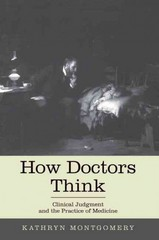 How Doctors Think 1st Edition 9780199942053 0199942056