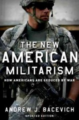 The New American Militarism 2nd Edition 9780199931767 0199931763