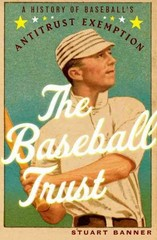 The Baseball Trust 1st Edition 9780199930296 0199930295