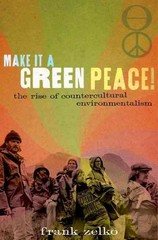 Make It a Green Peace! 1st Edition 9780199947096 0199947090