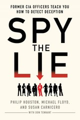 Spy the Lie 1st Edition 9781250029621 1250029627