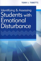 Identifying and Assessing Students with Emotional Disturbance 1st Edition 9781598572926 159857292X