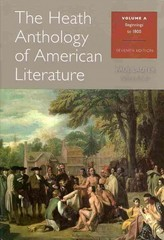 The Heath Anthology of American Literature: Volume A and Volume B 7th Edition 9781285080086 1285080084