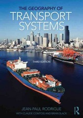The Geography of Transport Systems 3rd Edition 9780415822541 0415822548