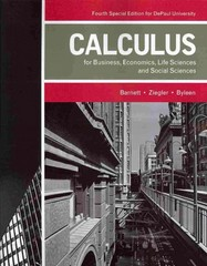 Calculus for Business, Economics, Life Sciences, and Social Sciences 4th edition 9781256805014 1256805017