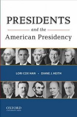 Presidents and the American Presidency 1st Edition 9780195385168 0195385160
