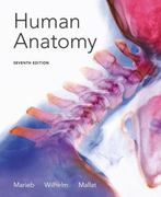 Human Anatomy 7th edition 9780321822413 0321822412