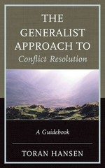 The Generalist Approach to Conflict Resolution 1st Edition 9780739176337 0739176331