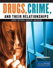 Drugs, Crime, and Their Relationships 1st Edition 9781284021172 1284021173
