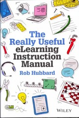The Really Useful eLearning Instruction Manual 1st Edition 9781118375877 1118375874