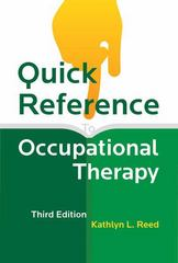 Quick Reference to Occupational Therapy 3rd Edition 9781416405450 1416405453