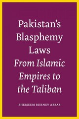 Pakistan's Blasphemy Laws 1st Edition 9780292745308 0292745303