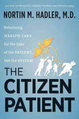 The Citizen Patient 1st Edition 9781469607047 1469607042