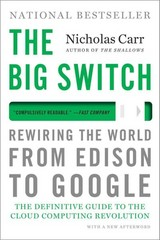 The Big Switch 1st Edition 9780393345223 039334522X