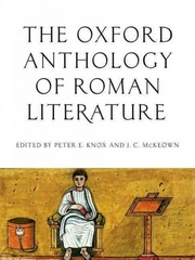 The Oxford Anthology of Roman Literature 1st Edition 9780195395167 0195395166