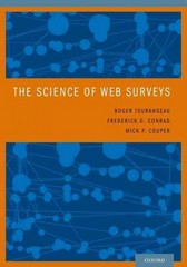 The Science of Web Surveys 1st Edition 9780199344048 0199344043