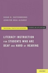 Literacy Instruction for Students who are Deaf and Hard of Hearing 1st Edition 9780199838554 0199838550