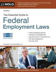 Essential Guide to Federal Employment Laws 4th Edition 9781413318135 1413318134