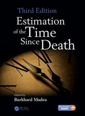 Estimation of the Time Since Death, Third Edition 3rd Edition 9781444181760 1444181769