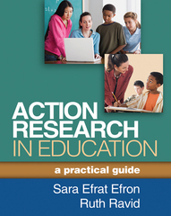 Action Research in Education 1st Edition 9781462509614 1462509614