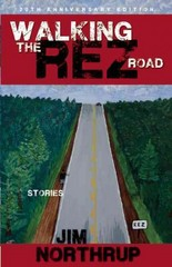Walking the Rez Road 1st Edition 9781938486098 1938486099