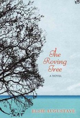 The Roving Tree 1st Edition 9781617751738 1617751731