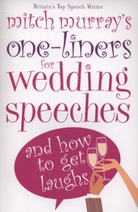 Mitch Murray's One-liners for Weddings 0 9780572034269 0572034261