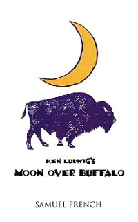 Moon Over Buffalo 1st Edition 9780573626517 0573626510