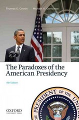 The Paradoxes of the American Presidency 4th Edition 9780199861040 0199861048