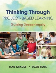 Thinking Through Project-Based Learning 1st Edition 9781452202563 1452202567