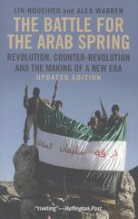 The Battle for the Arab Spring 1st Edition 9780300194159 0300194153