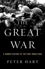 The Great War: A Combat History of the First World War 1st Edition 9780199976287 0199976287
